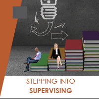 Stepping Into Supervising