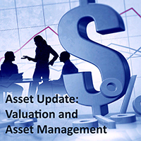 Asset Update: Valuation and Asset Management